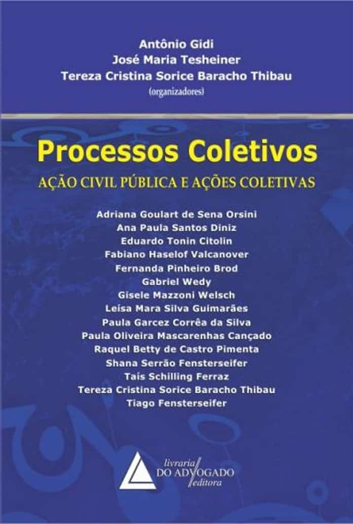 Processos Coletivos (w/ Tesheiner and Thibau)